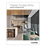 Simplify Tunable White Design with the T-Series Tunable White Sequence of Operations Guide